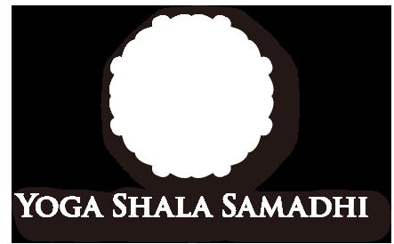 ヨガシャラサマーディ|Yoga shala Samadhi